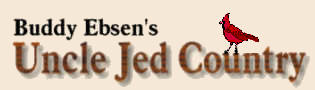 Buddy Ebsen's Uncle Jed Country
